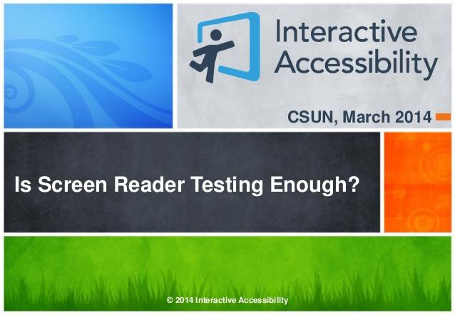 Is Screen Reader Testing Enough